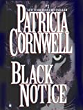 Black Notice (The Scarpetta Series Book 10)