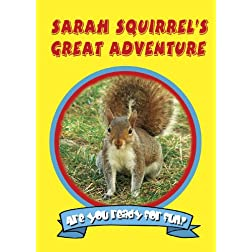 Sarah Squirrel's Great Adventure