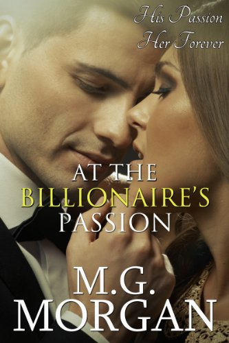 At the Billionaire's Passion Book 6 (Billionaire Brothers)