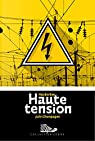 Haute tension par Champagne