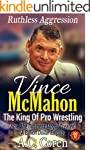 Vince McMahon: Ruthless Aggression: T...