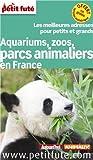 Aquariums, zoos, parcs animaliers en France