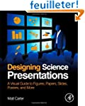 Designing Science Presentations: A Vi...