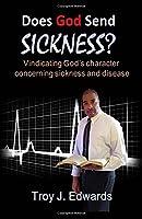 Does God Send Sickness?