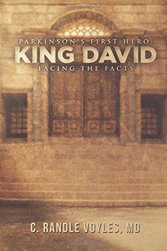 parkinsons-first-hero-king-david-facing-the-facts-volume-1-arkinsons-king-david-to-hitler-to-goldman