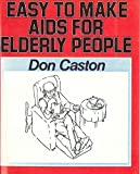 img - for Easy to Make Aids for Elderly People (Human Horizons) book / textbook / text book