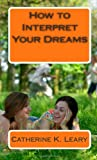 img - for How to Interpret Your Dreams book / textbook / text book