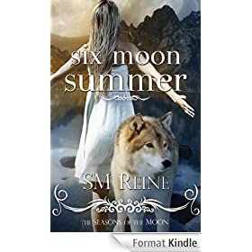 Six Moon Summer (#1) (Seasons of the Moon) (English Edition)