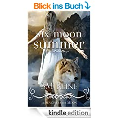 Six Moon Summer (#1) (Seasons of the Moon) (English Edition)