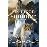 Six Moon Summer (#1) (Seasons of the Moon) ~ SM Reine