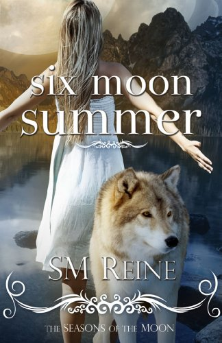 Six Moon Summer (#1) (Seasons of the Moon)