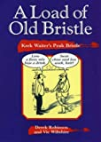 A Load of Old Bristle: Krek Waiter's Peak Bristle (Local Dialect)