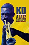 img - for KD: A Jazz Biography book / textbook / text book