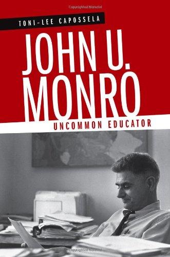John U. Monro: Uncommon Educator (Southern Biography Series)