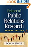 Primer of Public Relations Research,...