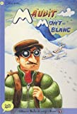 Maudit Mont-Blanc