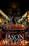 Dark Siege: A Connecticut Family's Nightmare (Dark Siege Series Book 1) (English Edition)