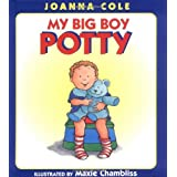 My Big Boy Potty ~ Joanna Cole