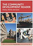 img - for The community development reader: History, themes and issues book / textbook / text book