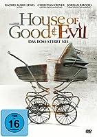 House of Good & Evil - Das B�se stirbt nie