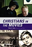 img - for Christians in the Movies: A Century of Saints and Sinners (Sheed & Ward Books) book / textbook / text book