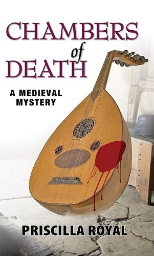 Chambers of Death (Medieval Mysteries (Poison Pen))