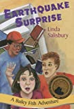 img - for Earthquake Surprise (Bailey Fish Adventures) book / textbook / text book