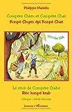 echange, troc Philippe Mariello, Nicolas Hell - Compère Chien et Compère Chat : Edition bilingue créole-français
