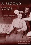 img - for Second Voice: Century Of Osteopathic Medicine In Ohio by Carol Poh Miller (2004-12-01) book / textbook / text book