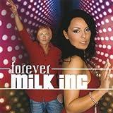 Milk Inc Forever