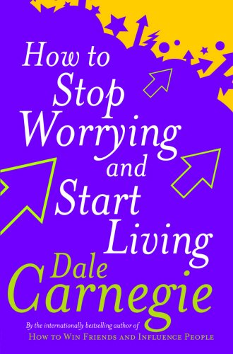How to Stop Worrying and Start Living price comparison at Flipkart, Amazon, Crossword, Uread, Bookadda, Landmark, Homeshop18