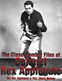 The Close-Combat Files of Colonel Rex Applegate