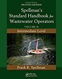 img - for Spellman's Standard Handbook for Wastewater Operators, Second Edition (3 Volume Set): Spellman's Standard Handbook for Wastewater Operators: Volume II, Intermediate Level, Second Edition book / textbook / text book