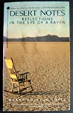 Desert Notes: Reflections in the Eye of the Raven (0380538199) by Lopez, Barry Holstun