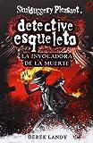 Derek Landy Detective Esqueleto: La invocadora de la muerte [Skulduggery Pleasant]