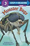img - for Monster Bugs (Step-Into-Reading, Step 3) book / textbook / text book