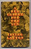 A red carpet for the sun (Jargon books)