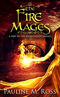 The Fire Mages by Pauline M. Ross ebook deal
