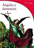 Angeles y Demonios / Angels and Demons (Spanish Edition) (8481563684) by Giorgi, Rosa