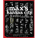 Max's Kansas City: Art, Glamour, Rock and Roll