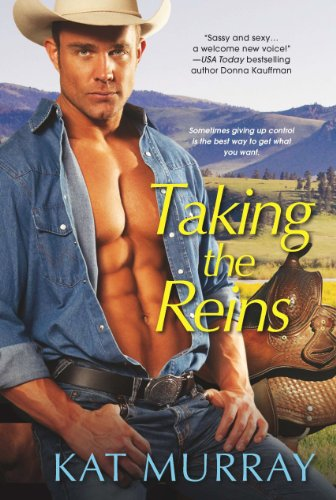 Taking the Reins (Roped and Wrangled) by Kat Murray