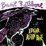 Edgar Allan Poe: Basil Rathbone Reads Poems and Tales of Edgar Allan Poe: The Raven / Annabel Lee / The Masque of The Red Death / Eldorado (Complete Short Story) / To ..... / Alone / The City In The Sea / The Black Cat (Complete Short Story)