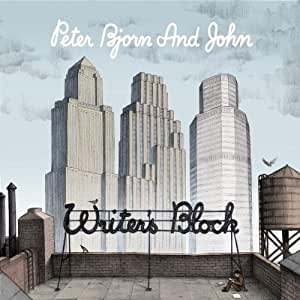 Peter Bjorn & John - Writers Block - Amazon.com Music