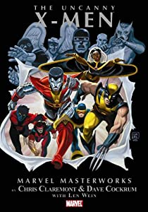 The Uncanny X-Men, Vol. 1 (Marvel Masterworks) by Chris Claremont, Dave Cockrum and John Byrne