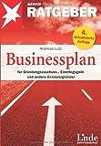 Businessplan für Gründungszuschuss-, Einstiegsgeld- und andere Existenzgründer