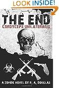 The End: A Zombie Novel