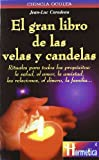 img - for El gran libro de las velas y candelas book / textbook / text book