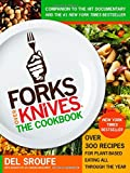 img - for Forks Over KnivesThe Cookbook: Over 300 Recipes for Plant-Based Eating All Through the Year book / textbook / text book