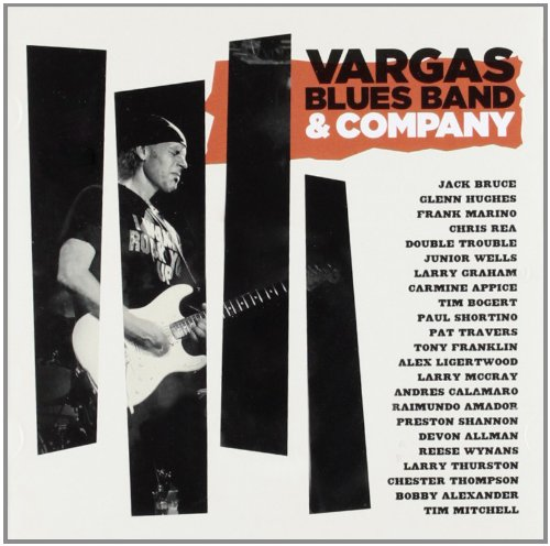 Vargas Blues Band - Vargas Blues Band and Company-2012-MCA int Download