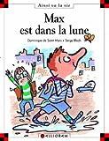 Max est dans la lune